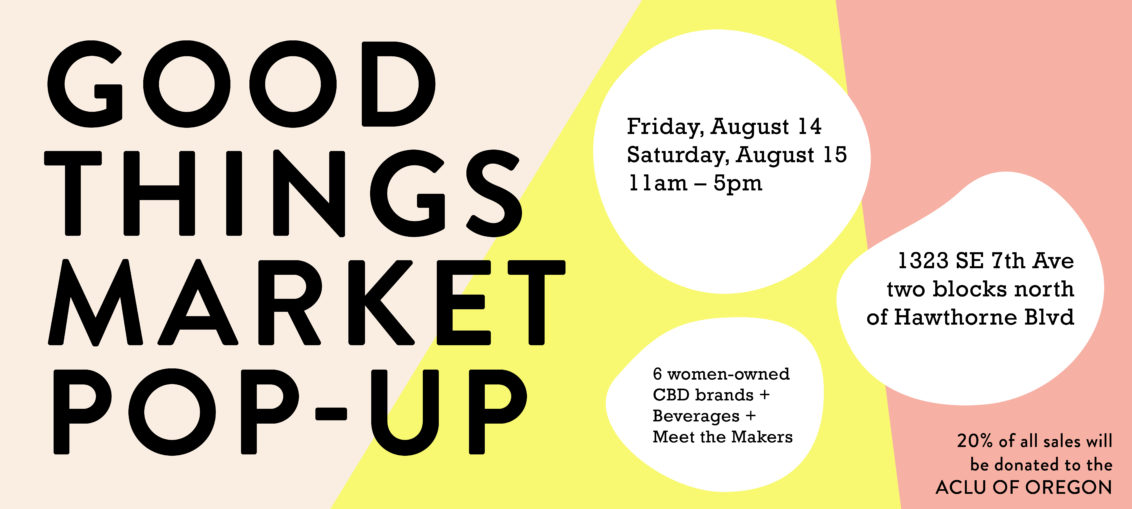 Good Things Market Pop Up Event August 14 and 15