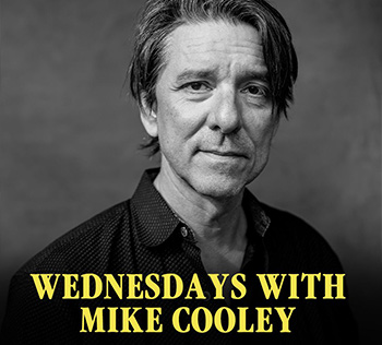 Wednesdays With Mike Cooley